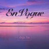 En Vogue - Deja Vu