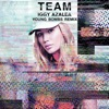 Team (Young Bombs Remix) - Single, Iggy Azalea