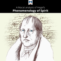 A Macat Analysis of G. W. F. Hegel Phenomenology of Spirit (Unabridged)