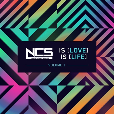 NCS Is Love, NCS Is Life, Vol. 1 - Various Artists album