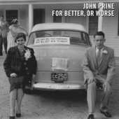 John Prine - Dim Lights, Thick Smoke, And Loud, Loud Music