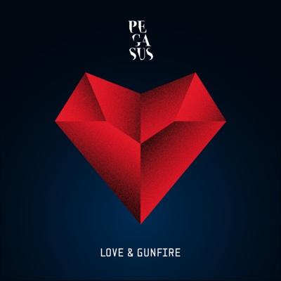 Love & Gunfire - Pegasus album