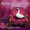 Maurice Ravel - Mother Goose Suite - EP - Prague Festival Orchestra