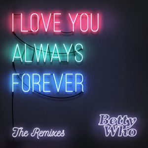 I Love You Always Forever (Remixes) - EP Mp3 Download