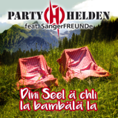 Dini Seel ä chli la bambälä la (feat. Sängerfreunde)