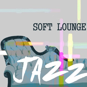 Soft Lounge Jazz
