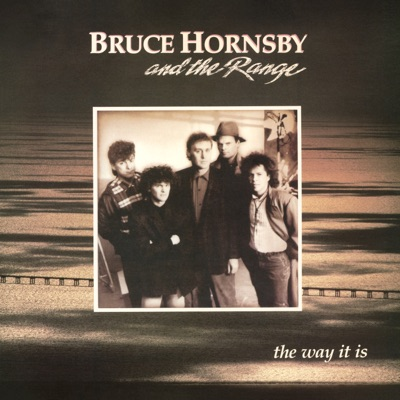 The Way It Is - Bruce Hornsby & The Range