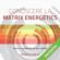 Federica Melis - Conoscere la Matrix Energetics: Crea e trasforma la tua realtà