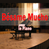 Bésame Mucho (In Piano) - Giuseppe Sbernini