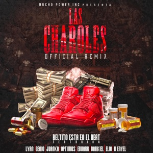 Las Charoles (feat. Juanka, Lyan, Genio, Elio, Darkiel, D-Enyel, Optimus & Eduarr) [remix] - Single Mp3 Download