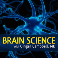 Brain Science with Ginger Campbell, MD: Neuroscience for Everyone podcast