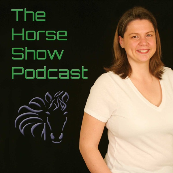 The Horse Show Podcast