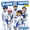 BLOOM OF YOUTH(TV edit) - Single ジャケット写真