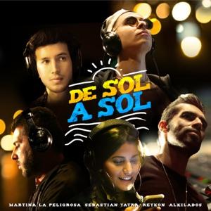Reykon, Alkilados, Martina La Peligrosa & Sebastián Yatra - De Sol a Sol