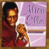 Be True to Yourself: The Godfather of Lover's Rock (Anthology 1965-1973) - Alton Ellis