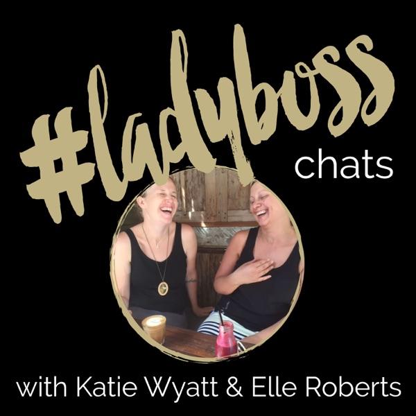 #ladyboss chats