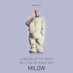 Howling at the Moon (Billy Da Kid Radio Mix) - Single Mp3 Download