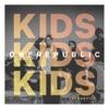 Kids (Acoustic) - Single