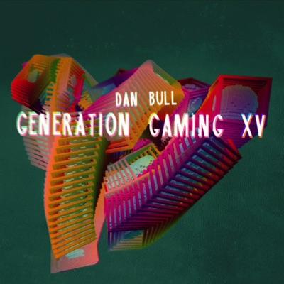 Generation Gaming XV - Dan Bull