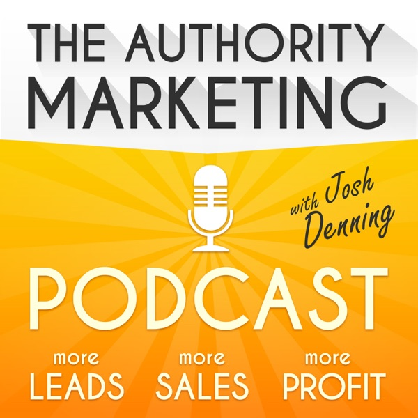 Authority Marketing Podcast