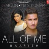 All of Me Baarish Single