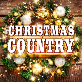 christmas country various artists - Christmas Country Songs