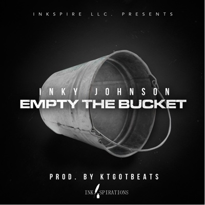 Empty the Bucket - Inky Johnson album