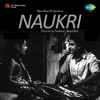 Naukri Original Motion Picture Soundtrack