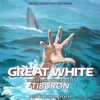 The Great White / Tiburon (Original Soundtrack Recording) - Morton Stevens