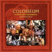 Colosseum - Rope Ladder To The Moon