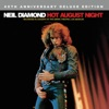 Hot August Night (Recorded Live in Concert) [Deluxe Edition], Neil Diamond