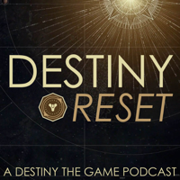 Podcast cover art for Destiny Reset