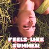 Feels Like Summer - Evi Moon