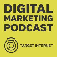 The Digital Marketing Podcast podcast