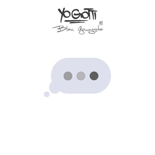Yo Gotti - Wait for It (feat. Blac Youngsta) - Single