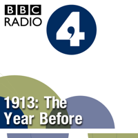 1913: The Year Before podcast