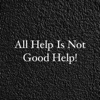 All Help Is Not Good Help - Single - Michael Samuels