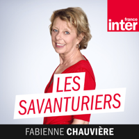 Les Savanturiers podcast