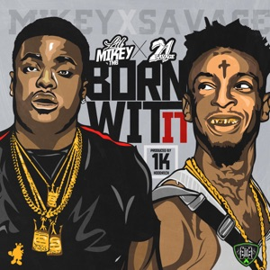 Born Wit It (feat. 21 Savage) - Single Mp3 Download