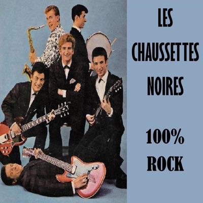 100% Rock - Les Chaussettes Noires