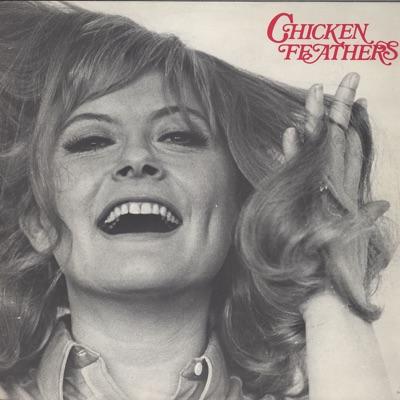 Chicken Feathers - Monica Zetterlund