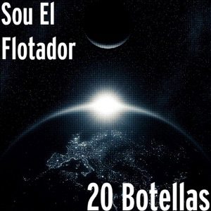 20 Botellas - Single Mp3 Download