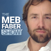 The Meb Faber Show podcast