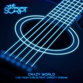 Crazy World (Live from Dublin) [feat. Christy Dignam] - Single