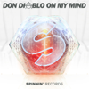 Don Diablo - On My Mind artwork