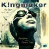 Bloodshot and Fancy Free: The Best of Kingmaker - Kingmaker