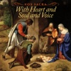 With Heart and Soul and Voice - Vox Sacra