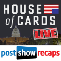 Podcast cover art for House of Cards LIVE: Post Show Recap of the Netflix Original Series