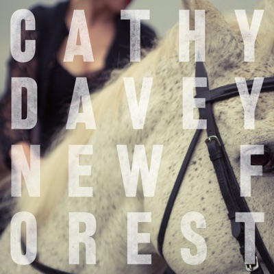 New Forest - Cathy Davey