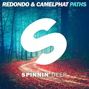 Redondo & CamelPhat - Paths (Extended Mix)
